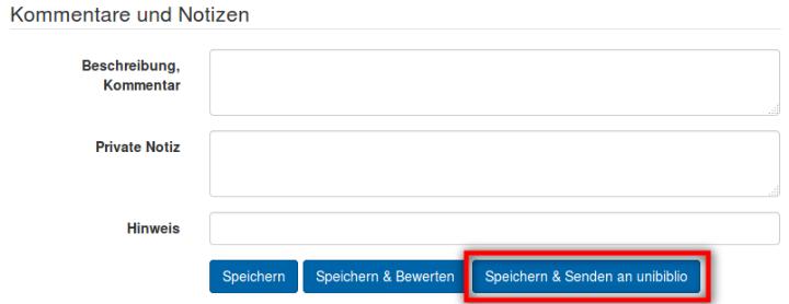 """Screenshot: Button """"Speichern & Senden an unibiblio"""" im Bearbeitungsmodus der Publikationseinträge in PUMA"""
